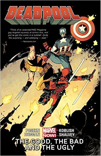 Deadpool Volume 3: The Good, the Bad, and the Ugly